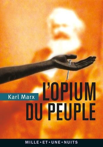 L'Opium du peuple - Format ePub - 9782755505320 - 2,49 €