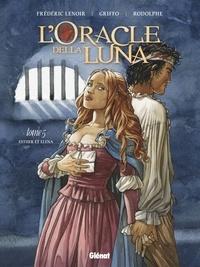 Rodolphe - L'Oracle della luna - Tome 05 - Esther et Éléna.