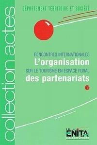 Jean-François Mamdy - L'organisation des partenariats - rencontres internationales sur le tourisme en espace rural.