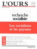 Alain Bergounioux - L'ours Hors-série N° 58-59, : Les socialistes et les paysans.
