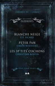 L.P. Sicard et Simon Rousseau - Coffret Numérique 3 livres - Les Contes interdits - Blanche Neige - Peter Pan - Les 3 P'tits cochons.