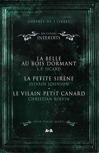 L.P. Sicard et Christian Boivin - Coffret Numérique - 3 livres - Les Contes interdits - La belle au bois dormant - La petite sirène - Le vilain petit canard.