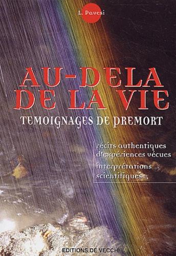 L Pavesi - Au-delà de la vie - Des témoignages de prémort.