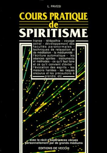 L Pavesi - Cours pratique de spiritisme.