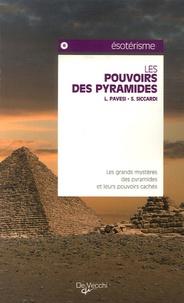 L Pavesi et S Siccardi - Les pouvoirs des pyramides.