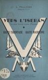 L. Pellicier - Vers l'Iseran par les vallées supérieures de l'Isère et de l'Arc.