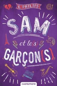 L Philips - Sam et le(s) garçon(s).