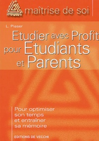 L Piaser - Etudier avec profit pour etudiants et parents.