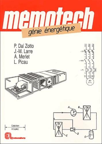 L Picau et A Merlet - Génie énergétique.