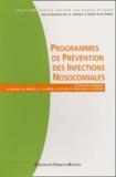 L Quenon et Monique Rothan-Tondeur - Programme de prévention des infections nosocomiales.