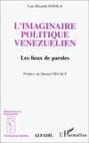 L-R Davila - L'imaginaire politique vénézuélien - Les lieux de paroles.