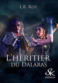 L. R. Roy - L'héritier du Dalaras.