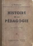 L. Riboulet et André Baudrillart - Histoire de la pédagogie.