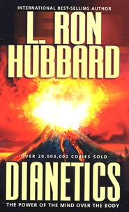 L-Ron Hubbard - Dianetics - The power of the mind over the body.