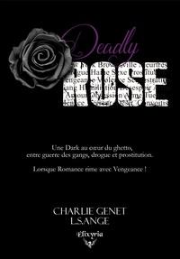 L.S.Ange L.S.Ange et Charlie Genet - Deadly Rose.