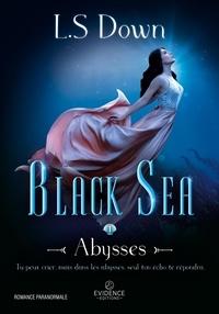 L-S Down - Black Sea Tome 1 : Abysses.
