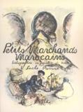 L. Sachs-Pavard et Younes Nekrouf - Petits marchands marocains.