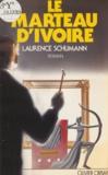 L Schumann - Le Marteau d'ivoire.