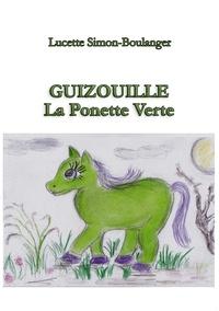 L. Simon-boulanger - Guizouille la Ponette Verte.