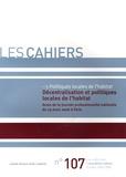 L'Union sociale pour l'habitat - Décentralisation et politiques locales de l'habitat - Actes de la journée professionnelle nationale du 23 mars 2006 à Paris.