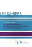 L'Union sociale pour l'habitat - Entreprendre ou poursuivre l'amélioration du service aux habitants : la mobilisation francilienne.