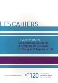 L'Union sociale pour l'habitat - Les démarches collectives d'engagements de service en Bretagne et Pays de la Loire.