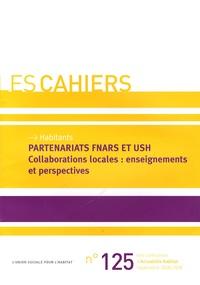 L'Union sociale pour l'habitat - Partenariats FNARS et USH - Collaborations locales : enseignements et perspectives.