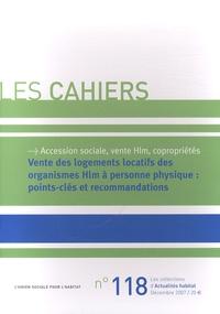 L'Union sociale pour l'habitat - Vente des logements locatifs des organismes Hlm à personne physique : points-clés et recommandations.