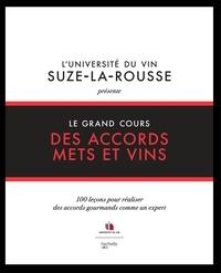 L'université du vin - Suze La - Le grand cours des accords mets et vins.