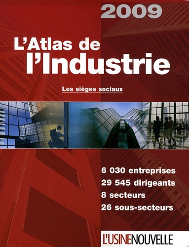 L'Usine Nouvelle - L'Atlas de l'industrie - Les sièges sociaux.