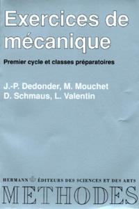 Exercices de mécanique - [premier cycle et classes préparatoires.pdf