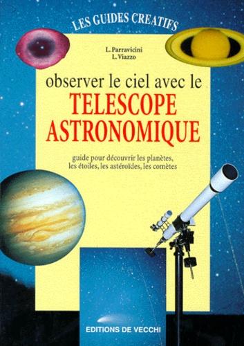 L Viazzo et L Parravicini - Observer le ciel avec le télescope astronomique.