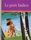 L Weisgard et Charlotte Zolotow - Le petit Indien.