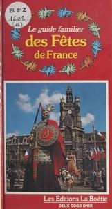 La Baume - Le Guide familier des fêtes de France.