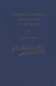 Ucareoutplacement.be Correspondance générale de La Beaumelle (1726-1773) - Tome 4, 1751-1752 Image