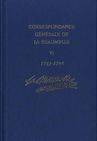 Corridashivernales.be Correspondance générale de La Beaumelle (1726-1773) - Tome 6, 15 avril 1753 - 21 janvier 1754 Image