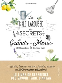 Téléchargements de livres pour ipads La bible Larousse des secrets de nos grands-mères par   9782035968609 (French Edition)