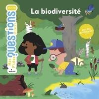 La biodiversité.