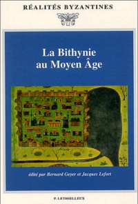 Bernard Geyer - La Bithynie au Moyen Age.