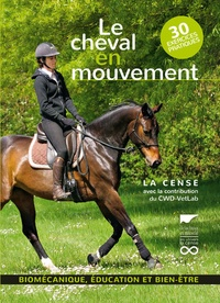 La Cense - Le cheval en mouvement.