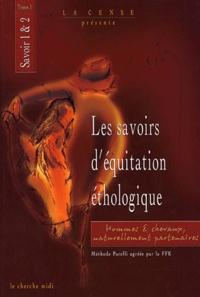 La Cense - Les savoirs d'équitation éthologique - Tome 1, Savoir 1 et 2.