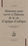La Chapelle - Mémoires pour servir à l'histoire de la vie d'Agrippa d'Aubigné.