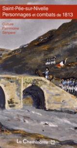 La Cheminante - Saint-Pée-sur-Nivelle - Personnages et combats de 1813.