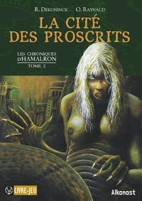 Éditions Alkonost - Les Chroniques d'Hamalron 2 : La Cité des Proscrits - Les chroniques d'Hamalron, tome 2.