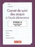 La Classe - Carnet de suivi des acquis à l'école élémentaire Cycle 3.