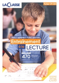 La Classe - Entraînement à la lecture CP-CE1.