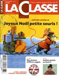 La Classe - Joyeux Noël petite souris ! - Kit pédagogique 2 volumes : album + La Classe maternelle n° 244.