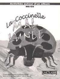 La Classe - La coccinelle mal lunée - Kit pédagogique 2 volumes : album + fiches pédagogiques et pratiques MS-GS.