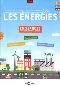 La Classe - Les énergies - Education au développement durable CE1-CE2-CM1.