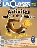 La Classe - Roule Galette - Kit pédagogique 2 volumes : album + La Classe maternelle hors-série PS-MS-GS.